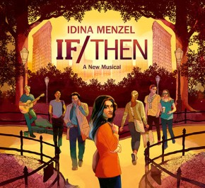 If Then Musical